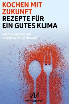Kochen mit Zukunft (eBook, ePUB)