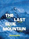 The Last Blue Mountain (eBook, ePUB)