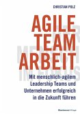 Agile Teamarbeit (eBook, ePUB)