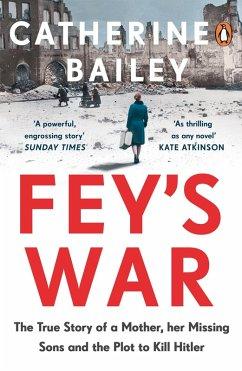 Fey's War (eBook, ePUB) - Bailey, Catherine