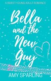 Bella and the New Guy (Love on the Track, #1) (eBook, ePUB)