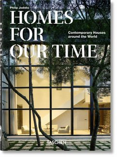 Homes For Our Time. Contemporary Houses around the World - 40th Anniversary Edition - Jodidio, Philip