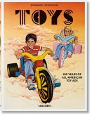 Jim Heimann. Steven Heller. Toys. 100 Years of All-American Toy Ads
