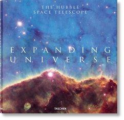 Expanding Universe. The Hubble Space Telescope - Edwards, Owen; Bolden, Charles F.; Grunsfeld, John Mace