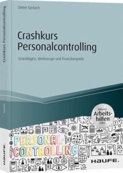 Crashkurs Personalcontrolling - inkl. Arbeitshilfen online - Gerlach, Dieter