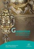 Glanzstücke aus Gold und Silber mit Geschichte(n)