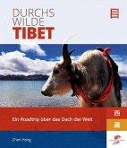 Durchs wilde Tibet