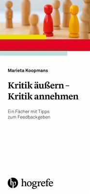 Kritik äußern - Kritik annehmen - Koopmans, Marieta