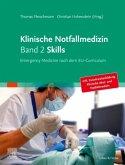 Klinische Notfallmedizin Band 2 Skills