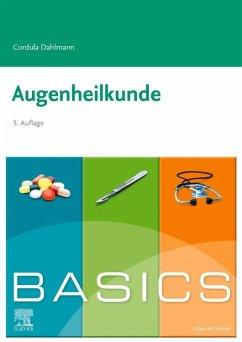 BASICS Augenheilkunde - Dahlmann, Cordula