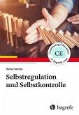 Selbstregulation und Selbstkontrolle