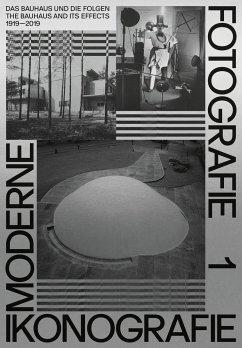 Moderne. Ikonografie. Fotografie   Modernism. Iconography, Photography (Band 1, dt. + engl.) - Laabs, Annegret; Gellner, Uwe