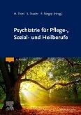 Psychiatrie für Pflege-, Sozial- und Heilberufe