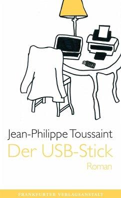 Der USB-Stick - Toussaint, Jean-Philippe