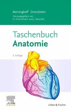 Taschenbuch Anatomie - Benninghoff, Alfred; Drenckhahn, Detlev