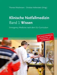 Klinische Notfallmedizin Band 1 Wissen
