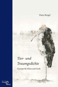 Tier- und Traumgedichte - Bergel, Hans