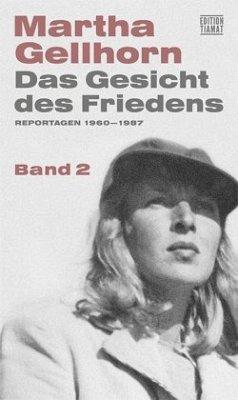 Das Gesicht des Friedens - Gellhorn, Martha