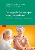Onkologische Erkrankungen in der Hausarztpraxis
