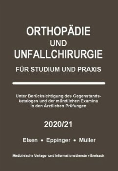 Orthopädie und Unfallchirurgie - Elsen, Achim; Eppinger, Matthias; Müller, Markus