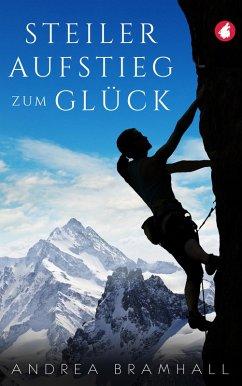 Steiler Aufstieg zum Gluck