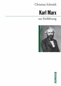 Karl Marx zur Einführung (eBook, ePUB) - Schmidt, Christian