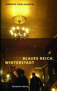 Blaues Reich. Winterstadt (eBook, ePUB) - Haaren, Hinrich von