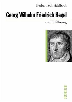 Georg Wilhelm Friedrich Hegel (eBook, ePUB) - Schnädelbach, Herbert