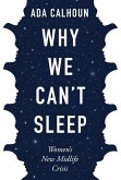 Why We Can't Sleep (eBook, ePUB)