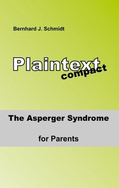 The ASPERGER Syndrome for Parents (eBook, ePUB)