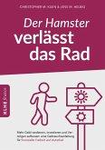 Der Hamster verlässt das Rad (eBook, PDF)