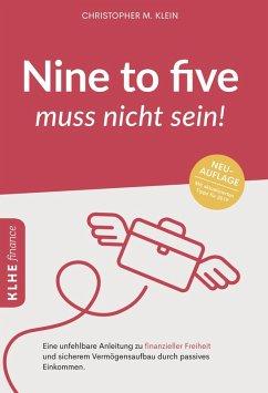 Nine-to-five muss nicht sein! (eBook, PDF) - Klein, Christopher