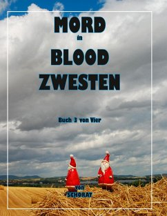 Mord in Blood Zwesten 3 (eBook, ePUB)
