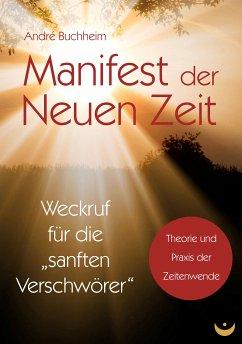 Manifest der Neuen Zeit (eBook, ePUB) - Buchheim, André