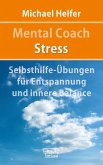 Mental Coach Stress (eBook, ePUB)