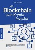 Mit Blockchain zum Krypto-Investor (eBook, PDF)