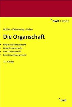 Die Organschaft (eBook, PDF) - Müller, Thomas; Detmering, Marcel; Lieber, Bettina