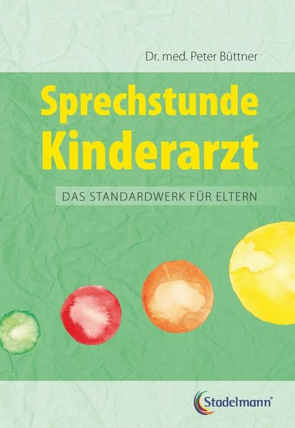 Sprechstunde Kinderarzt (eBook, PDF) - Büttner, Peter