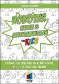 Roboter bauen und programmieren für Kids (eBook, PDF)