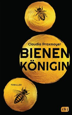 Bienenkönigin (Mängelexemplar) - Praxmayer, Claudia