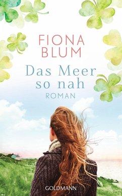 Das Meer so nah (Mängelexemplar) - Blum, Fiona