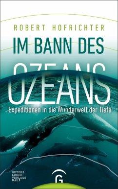 Im Bann des Ozeans (Mängelexemplar) - Hofrichter, Robert