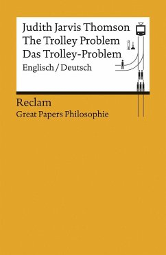 The Trolley Problem / Das Trolley-Problem - Thomson, Judith Jarvis
