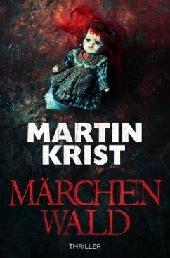 Märchenwald - Krist, Martin
