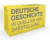 Deutsche Geschichte in Quellen und Darstellung
