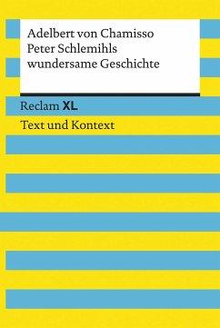 Peter Schlemihls wundersame Geschichte. Textausgabe mit Kommentar und Materialien - Chamisso, Adelbert von