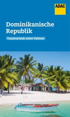 ADAC Reiseführer Dominikanische Republik - Rössig, Wolfgang