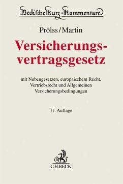 Versicherungsvertragsgesetz - Armbrüster, Christian; Dörner, Heinrich; Klimke, Dominik; Knappmann, Ulrich; Koller, Ingo; Lücke, Werner; Piontek, Sa