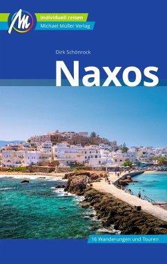 Naxos Reiseführer Michael Müller Verlag - Schönrock, Dirk