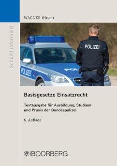 Basisgesetze Einsatzrecht